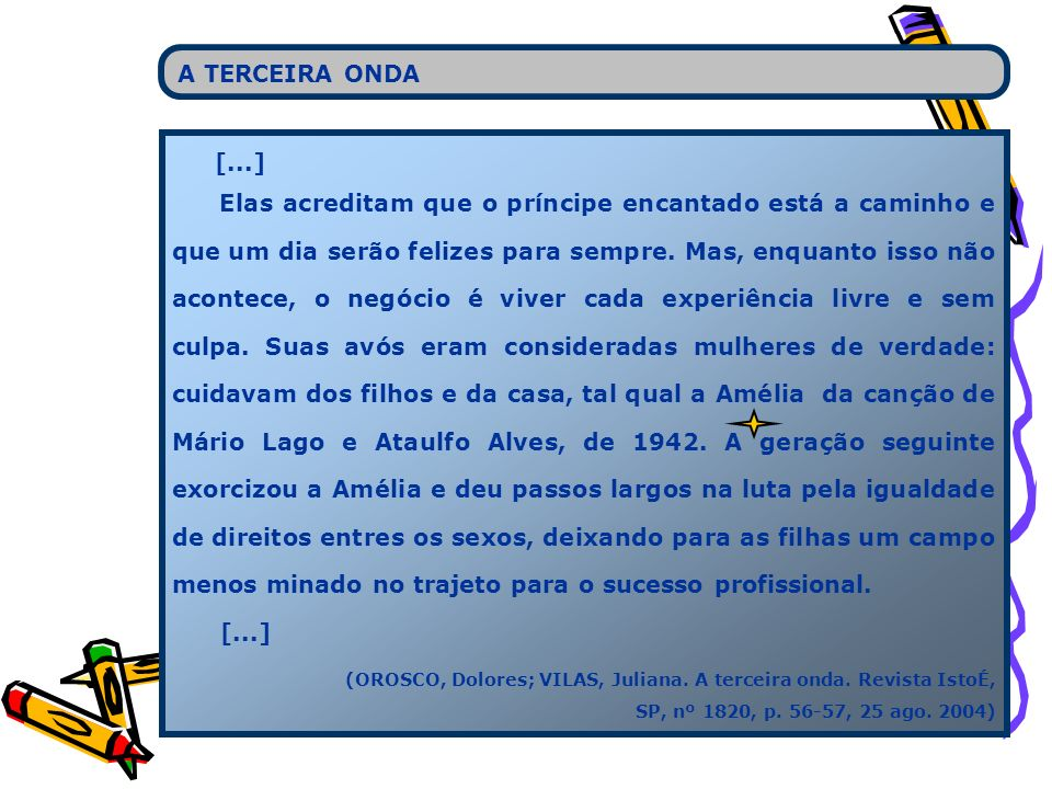 A TERCEIRA ONDA [...]